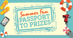 Passport To Prizes: Your Chance to Win $25,000!