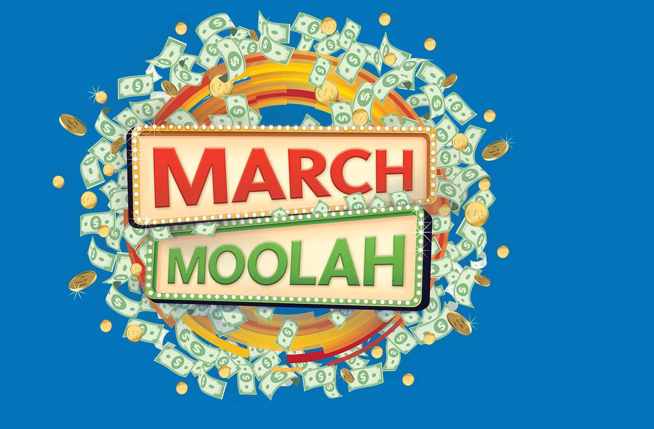 March Moolah.