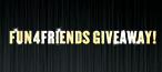 FUN4FRIENDS GIVEAWAY!