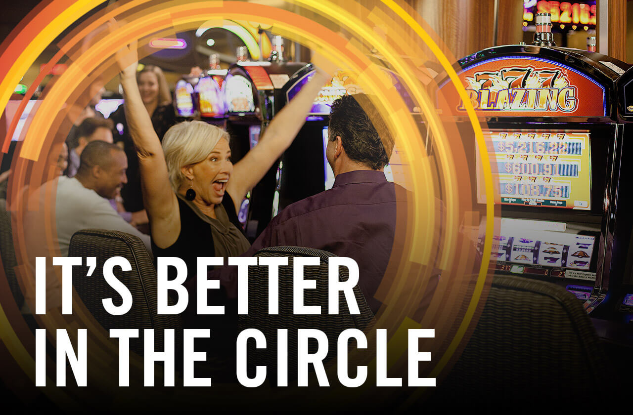 IT'S BETTER IN THE CIRCLE